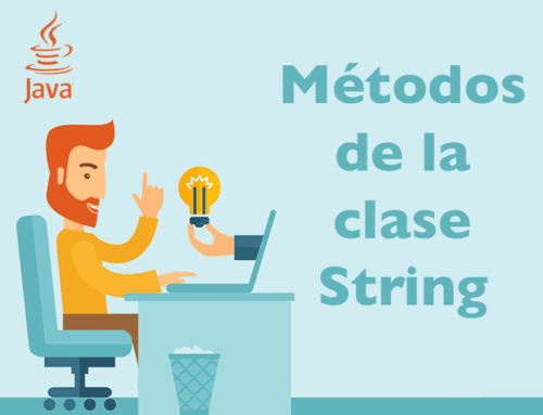 La clase String de Java y algunos métodos de ejemplo