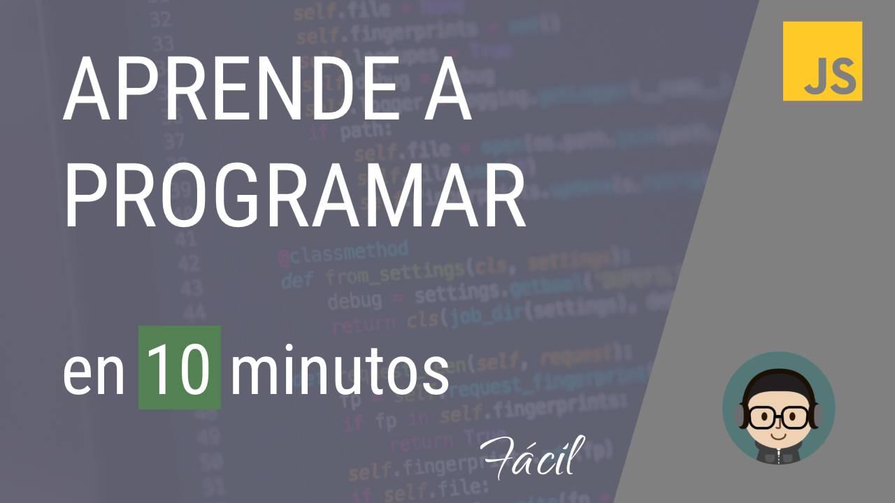 Aprende a PROGRAMAR en 10 minutos – Curso de programación