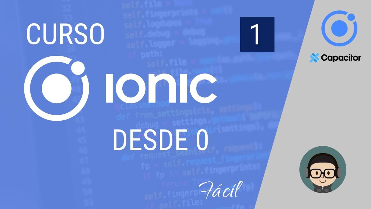 Curso IONIC 5 GRATIS desde 0 a PRO